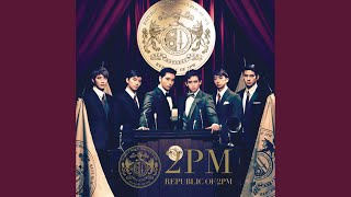 2PM - Without U (Japanese Ver.)