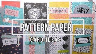 Pattern Paper - Card Ideas