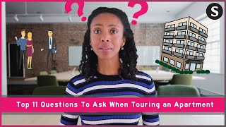 Top 11 Questions To Ask When Touring an Apartment