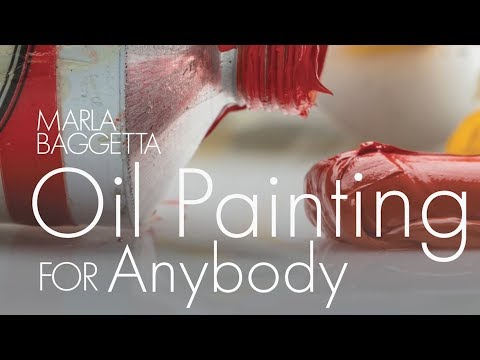 Oil Painting For Anybody : Online Course