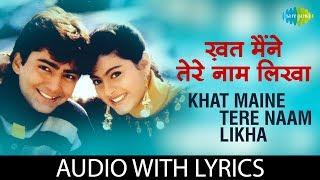 Khat Maine Tere Naam Likha with lyrics | खत   - YouTube