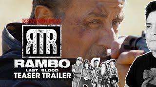 Rambo: Last Blood (Teaser) - Realistic Trailer Reaction