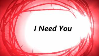 Donnie McClurkin - I Need You (Lyrics)
