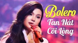Bolero Buồn Tan Nát Cõi Lòng - Đỉnh Cao Nhạc Vàng Bolero Hay Nhất 2020