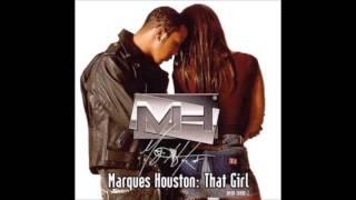 Marques Houston - That Girl (Remix)