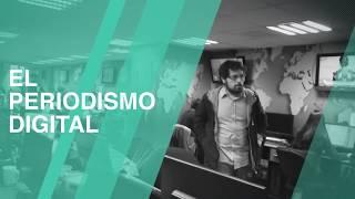 EL PERIODISMO Y LOS MEDIOS DIGITALES