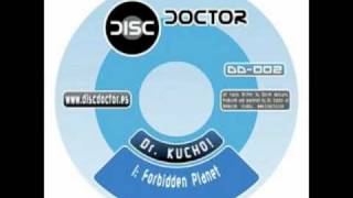 "Dr. Kucho! ""Forbidden Planet"""