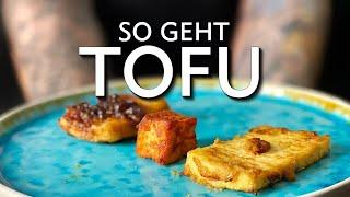 Tofu richtig zubereiten - 3 Arten die Du kennen musst!