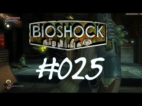 Bioshock [HD] #025 - Mehr Upgrades!!! ★ Let's Play Bioshock