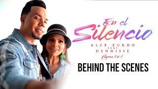 Alex Zurdo - En El Silencio feat. Dennisse (Behind Scenes)