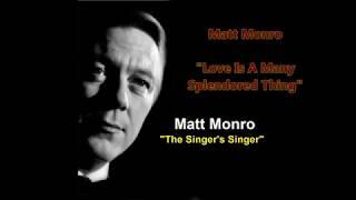 Matt Monro - 'Love is a Many Splendored Thing'    (with lyrics)
