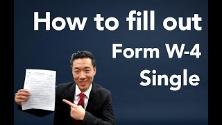 How to fill out W4 SINGLE W-4