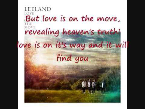 Love is on the move – Leeland