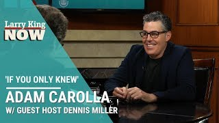 If You Only Knew: Adam Carolla