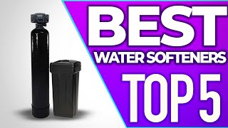 🇺🇸 Best Water Softeners 2020 [TOP 5]