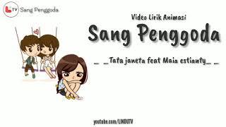 SANG PENGGODA (LIRIK ANIMASI) 🎵| Nadia & Yoseph NY