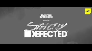 ADE 2015  Defected In The House presents STRICTLY Defected