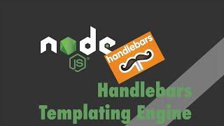 Node.js + Express - Tutorial - Handlebars Templating Engine