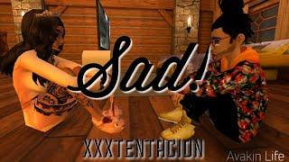 ♡Sad-XXXTentacion♡AVAKIN LIFE MUSIC VIDEO