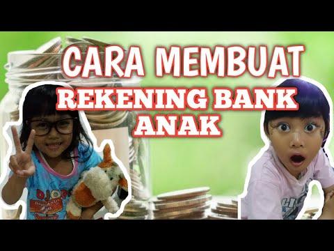 CARA MEMBUAT REKENING BANK ANAK - MENABUNG