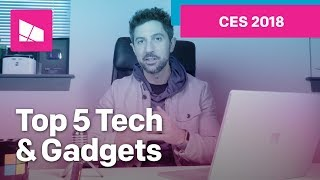 Top 5 Tech & Gadgets from CES 2018