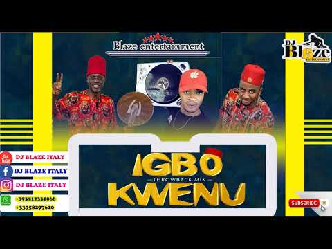 IGBO KWENU THROWBACK MIX-NON-STOP BEST HIGHLIFE MIX DJ BLAZE/OSADEBE.MP3