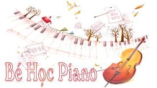 Bé Học Piano - Nhạc Thiếu Nhi
