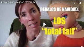 "REGALOS DE NAVIDAD ""TOTAL FAIL"""