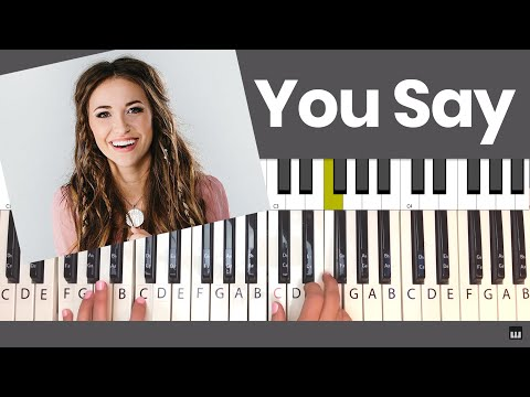 You Say - Lauren Daigle Piano Tutorial And Chords Mp3