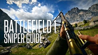 What's the BEST Sniper Rifle Kit? - Battlefield 1 Sniper Guide