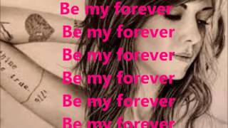Christina Perri - Be My Forever Lyrics (Featt. Ed Sheeran)