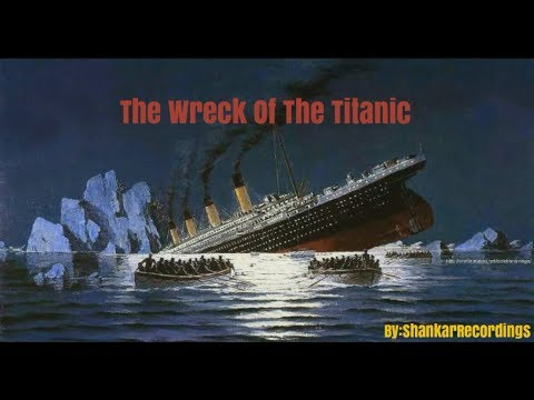 THE WRECK OF THE TITANIC – Poem By Benjamin Peck Keith | DELTA, Thrissur