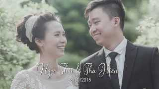 [Phóng sự cưới] Ngọc Thái - Thu Hiền