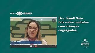 Dra. Sandi Sato fala sobre engasgo em crianças