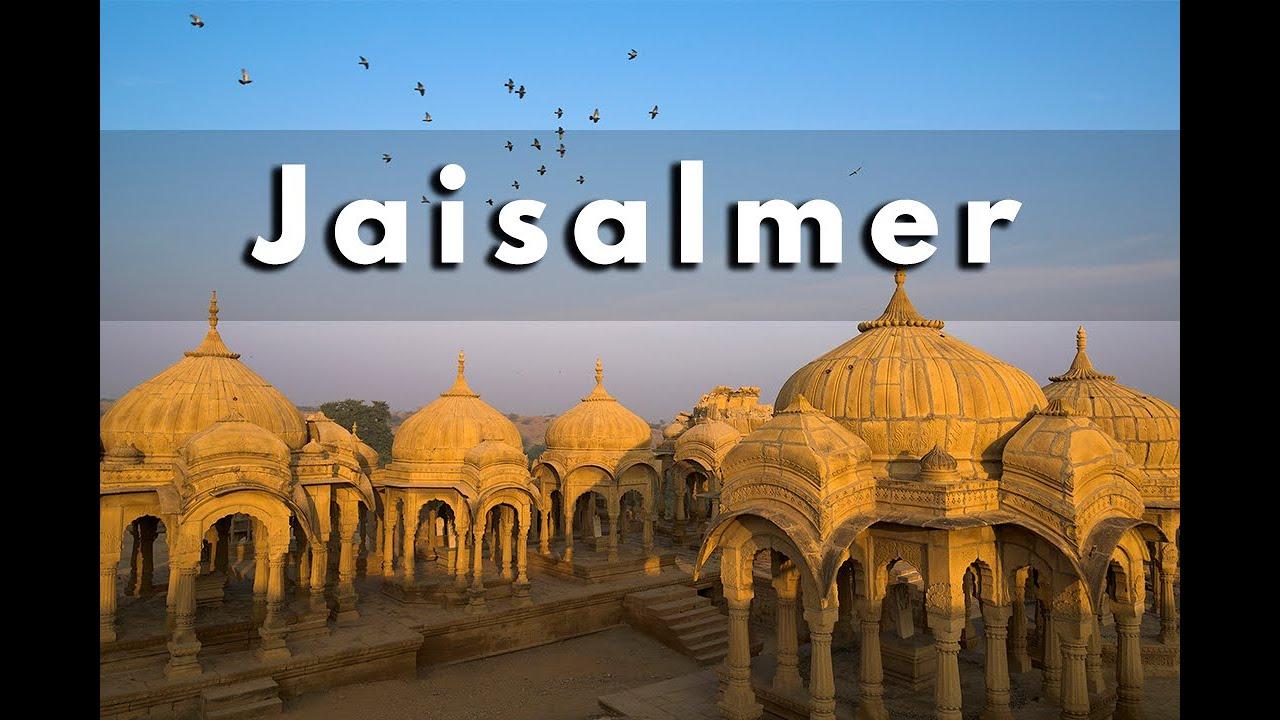 Jaisalmer: A Travel Documentary