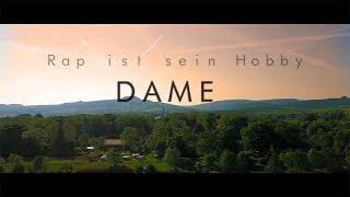 Dame - Rap ist sein Hobby (Musikvideo)