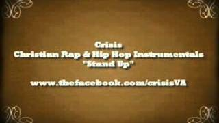 Stand Up Instrumental [Christian Rap Instrumentals by Crisis]