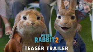 PETER RABBIT™ 2 - Teaser Trailer - In Cinemas March 19, 2020