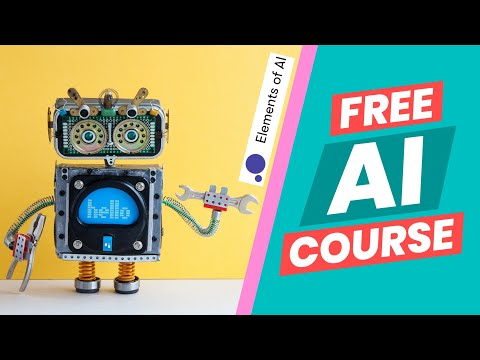 Learn AI for FREE (Elements of AI)