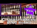 Call You Mine (Piano Cover) - The Chainsmokers ft. Bebe Rexha