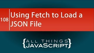 JavaScript Tip: Using fetch to Load a JSON File