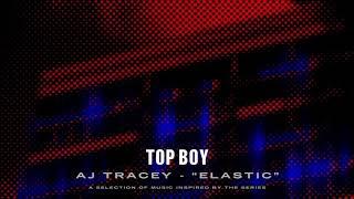 AJ Tracey   Elastic (Top Boy) [Official Audio]