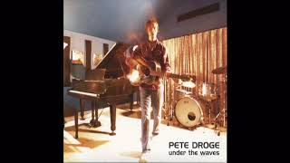 "Pete Droge ""Never learned"" ( Under the waves Album )"