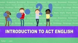 ACT: Intro to English
