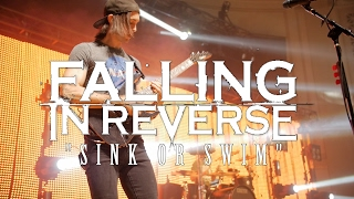 "Falling In Reverse - ""Sink Or Swim"" (Live) 