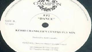 Earth People -- Dance (Kerri chandler's centro fly mix)