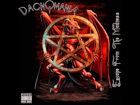 Dacnomania-Escape From The Madness