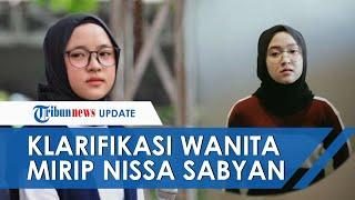 Viral Video Klarifikasi Wanita Mirip Nissa Sabyan hingga Dimaki dan Diolok Warganet, Ini Sosoknya