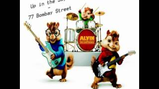 UP IN THE SKY - Chipmunks - (by. 77 Bombay Street)