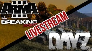 Day-Z Standalone + Arma 3 Battle Royale - Survival Livestream!